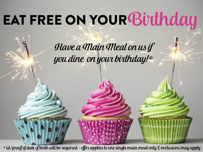 Dine for Free on your Birthday!